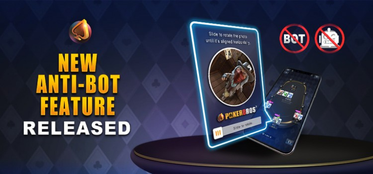 PokerBros implements a new Anti-Bot function in games image